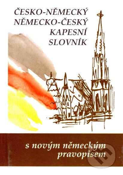Česko-německý a německo-český kapesní slovník - Marie Steigerová a kolektív