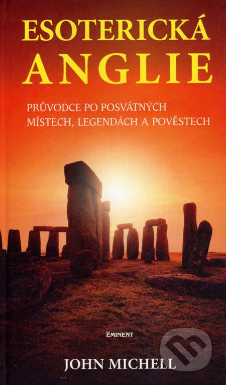 Eminent Esoterická Anglie - John Michell