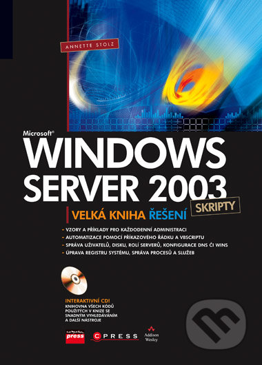 Microsoft Windows Server 2003 Skripty - Anette Stolz