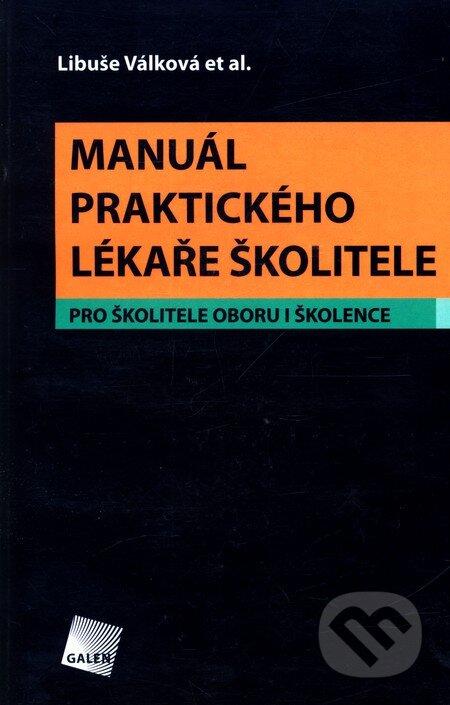 Manuál praktického lékaře školitele - Libuše Válková et al.