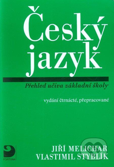 Český jazyk - Jiří Melichar, Vlastimil Styblík