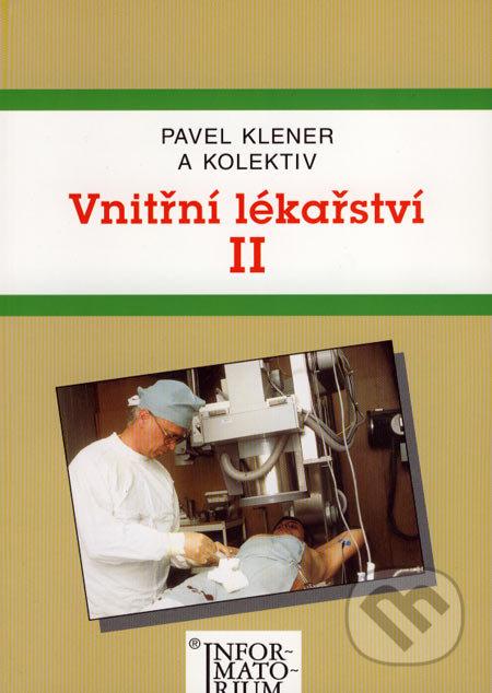 Vnitřní lékařství II - Pavel Klener a kolektív