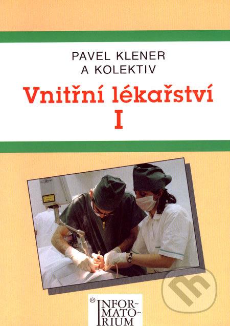Vnitřní lékařství I - Pavel Klener a kolektív