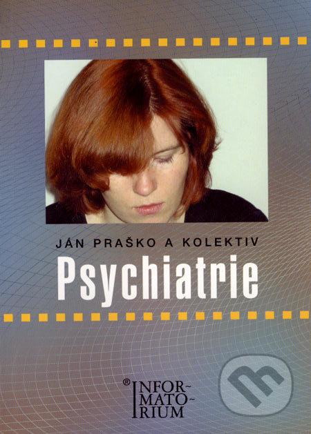 Psychiatrie - Ján Praško a kolektív