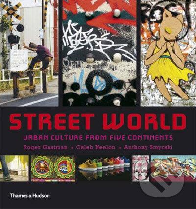 Street World - Roger Gastman