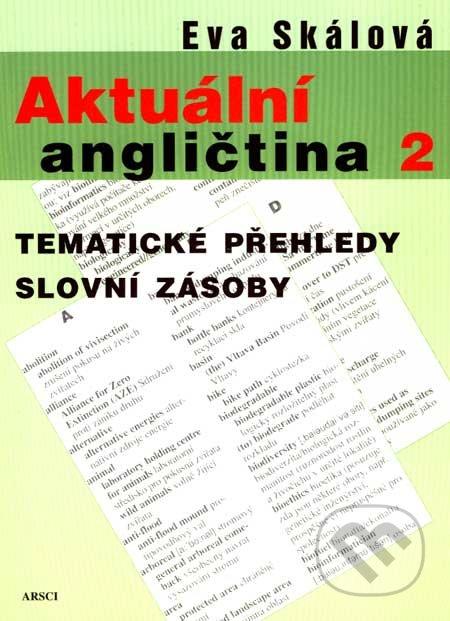 Aktuální angličtina 2. - Eva Skálová