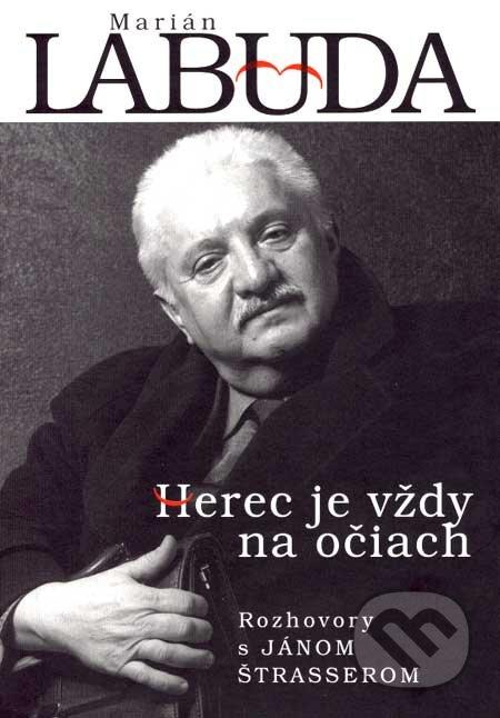 Marián Labuda - Herec je vždy na očiach - Ján Štrasser