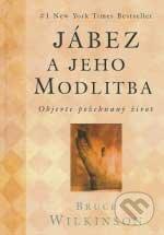 Jábez a jeho modlitba - Bruce H. Wilkinson, David Kopp