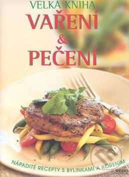 Velká kniha vaření a pečení -