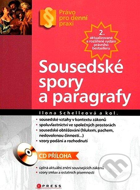 Sousedské spory a paragrafy + CD ROM - Ilona Schelleová a kolek.
