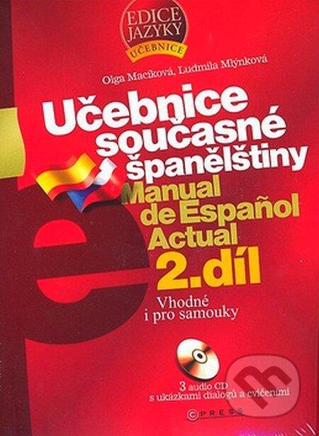 Učebnice současné španělštiny 2. díl + doplněk - Olga Macíková, Ludmila Mlýnková