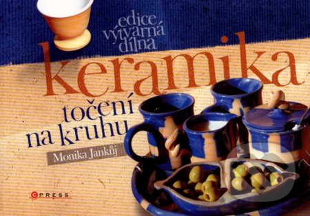 Keramika - točení na kruhu - Monika Jankůj