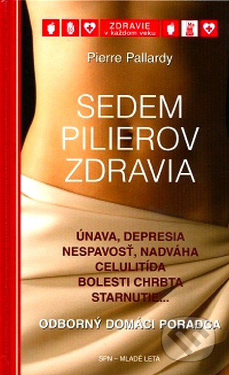 Sedem pilierov zdravia - Pierre Pallardy