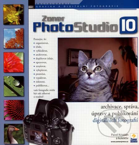 Zoner Photo Studio 10 - Pavel Kristián a kol.