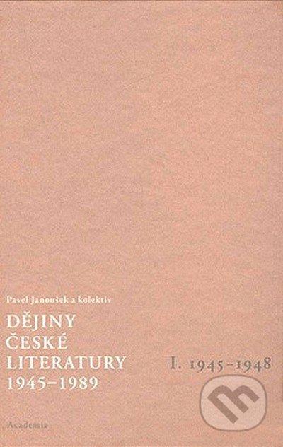 Dějiny české literatury 1945-1989 - Pavel Janoušek