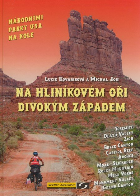 Na hliníkovém oři divokým západem - Lucie Kovaříková, Michal Jon