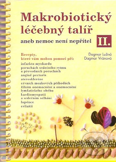 Makrobiotický léčebný talíř II. - Dagmar Lužná, Dagmar Vránová