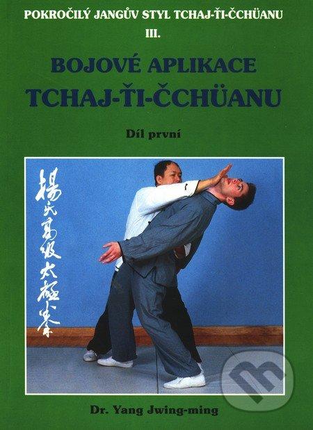 Bojové aplikace TCHAJ-ŤI ČCHÜANU 1. - Dr. Yang Jwing-ming