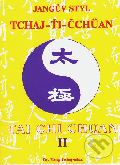 Jangův styl tchaj-ťi čchüan 2. - Yang Jwing-ming