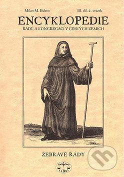 Encyklopedie řádů a kongregací v českých zemích III/2. svazek - Milan M. Buben