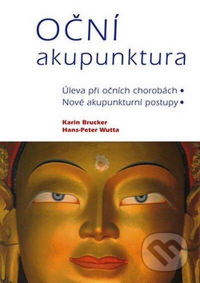 Oční akupunktura - Karin Bruckner, Hans-Peter Wutta