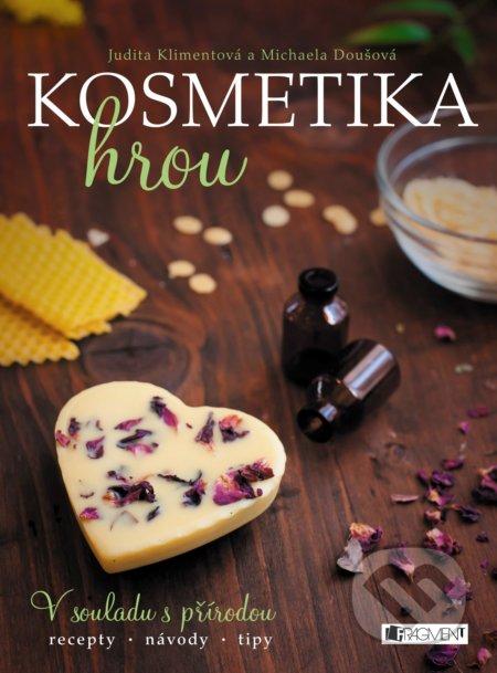 Kosmetika hrou - Judita Klimentová, Michaela Doušová (ilustrácie)