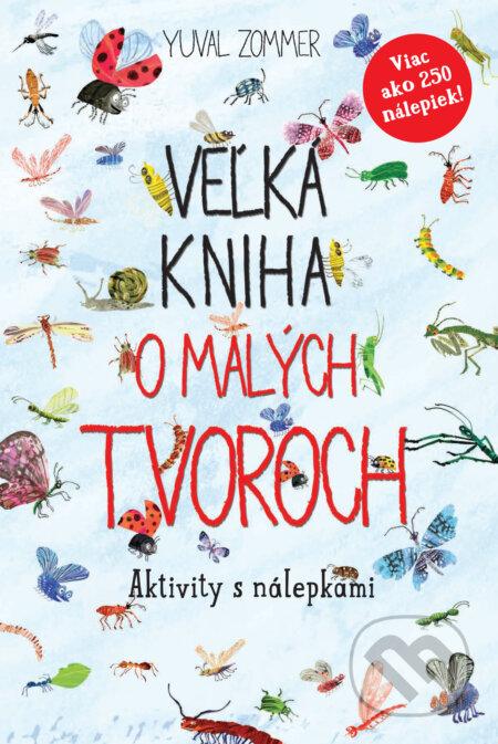 Veľká kniha o malých tvoroch -