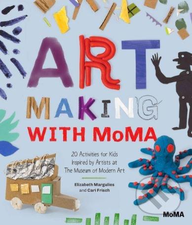 Art Making with MoMA - Cari Frisch, Elizabeth Margulies