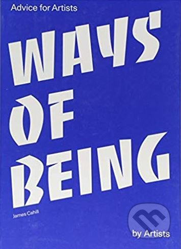 Ways of Being - James Cahill