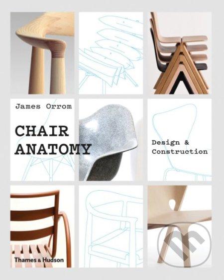 Chair Anatomy - James Orrom