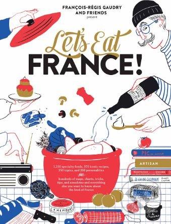 Let\'s Eat France! - François-Régis Gaudry