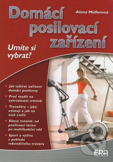 Domácí posilovací zařízení - Alena Müllerová