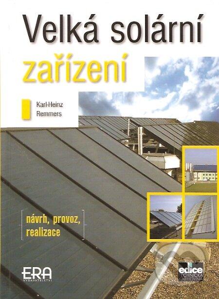 Velká solární zařízení - Karl-Heinz Remmers