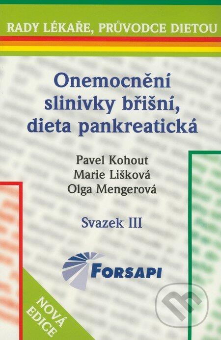 Onemocnění slinivky břišní, dieta pankreatická - Pavel Kohout, Marie Lišková, Olga Menegerová