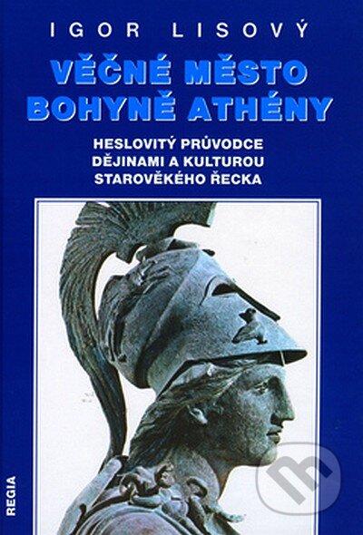 Věčné město bohyně Athény - Igor Lisový
