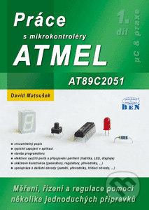 Práce s mikrokontroléry ATMEL AT89C2051 - David Matoušek