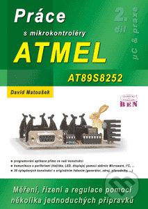 Práce s mikrokontroléry ATMEL AT89S8252 - David Matoušek