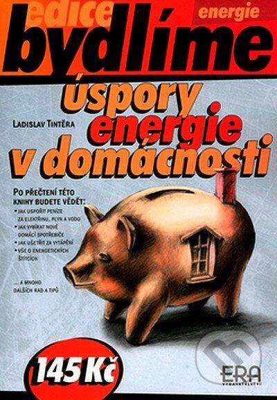 Úspory energie v domácnosti - Ladislav Tintěra