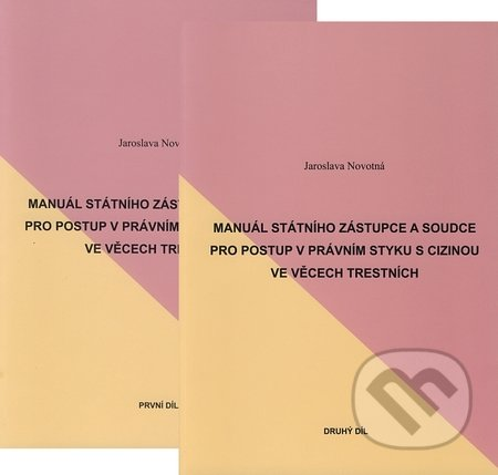 Manuál státního zástupce a soudce I. + II. díl -
