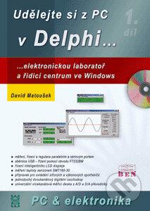 Udělejte si z PC v Delphi... - David Matoušek