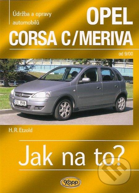 Opel Corsa C/ Meriva od 9/00 - Hans-Rüdiger Etzold