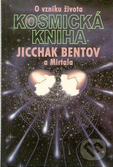 Kosmická kniha - Jicchak Bentov a Mirtala