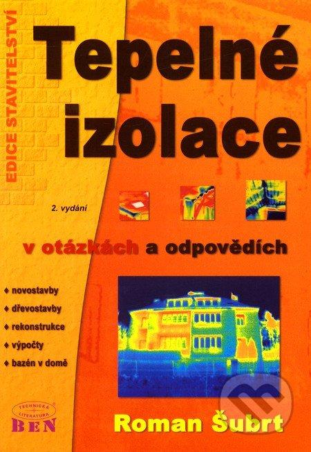 Tepelné izolace v otázkách a odpovědích - Roman Šubrt