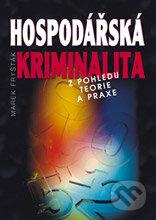 Hospodářská kriminalita - Marek Fryšták