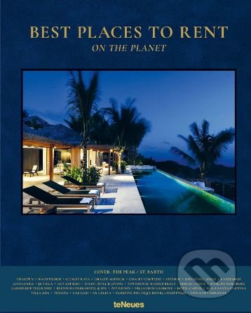 Best Places to Rent on the Planet - Martin Nicholas Kunz, Marc Steinhauer