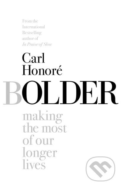 Bolder - Carl Honoré