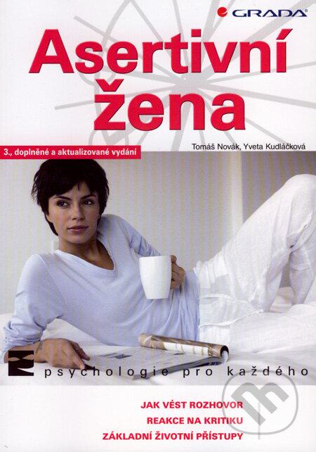 Asertivní žena - Tomáš Novák, Yveta Kudláčková