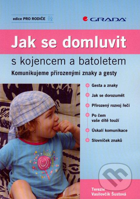 Jak se domluvit s kojencem a batoletem - Terezie Vasilovčík Šustová