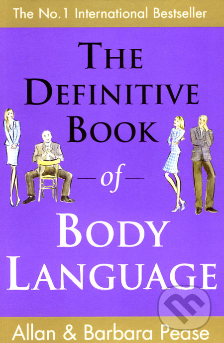 The Definitive Book of Body Language - Allan Pease, Barbara Pease