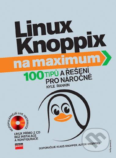 Linux Knoppix na maximum - Kyle Rankin